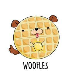'Woofles Food Pun' by punnybone - Funny food puns - Cute Food Drawings, Cute Cartoon Drawings, Cute Kawaii Drawings, Cute Animal Drawings, Food Drawing Easy, Easy Drawings Of Animals, Cute Halloween Drawings, Funny Doodles, Kawaii Doodles