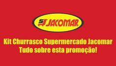 KIT churrasco do Jacomar. O que vem, como funciona? #jacomar #kitchurrasco #dicas #informações #supermercados