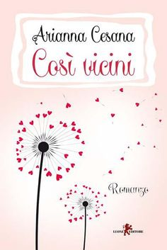 "SEGNALAZIONE: ""Così vicini"" di Arianna Cesana Link blog: http://wp.me/p4V1g9-Cz"