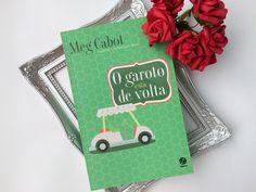 Resenha de O Garoto Está de Volta - Meg Cabot. Livro de chick-lit, escrito em formato de e-mails.