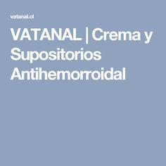 VATANAL   Crema y Supositorios Antihemorroidal Lava, Cream, Pallet