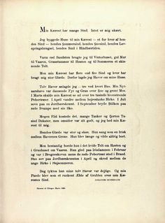 """Poem by Johannes Bucholtz originally written for and published in """"Klingen"""" no. 6-7/1920 """"Min Kærest har mange Sind"""" (My Sweetheart Has Many Minds). Deals with the storytellers consistent though changing love of nature due to the changes of season."""