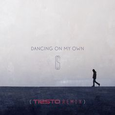 Dancing On My Own - Tiësto Remix, a song by Calum Scott, Tiësto on Spotify