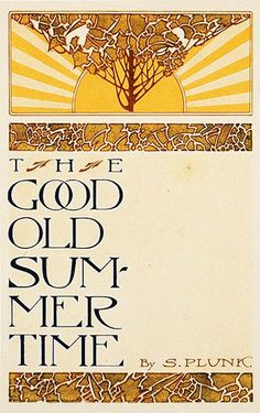 The Good Old Summertime, 1910 (book cover)