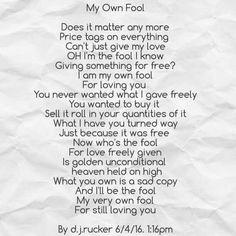 My Own Fool by d.j.rucker