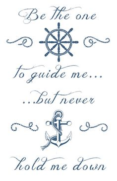 Be the One to Guide Me...