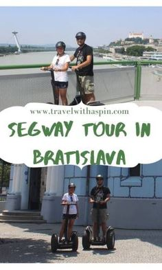 What is it like to explore a city on a Segway? Is it difficult to learn to ride one? Is it safe? What does one need for a tour? Travel Must Haves, Travel Tips, Bratislava Slovakia, Learning To Drive, Group Tours, New City, Carry On Bag, Cheap Travel, Travel Quotes