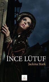 İnce Lütuf - Jackina Stark
