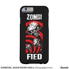 ZOMBIFIED_ BLACK PHONE CASE