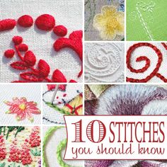 Here's my Top 10 List of embroidery stitches that beginners and beyond should definitely learn!