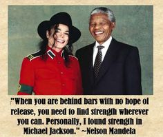 """""""He loves children because I went to see him and I had some kids with me and people were saying the kids have to stay but Michael Jackson can come.The first thing Mandela did was run to the children and pick them up and hug them. I knew that he was that kind of man and he loved them. He was talking to them and then he shook my hand. I knew I was right."""" - Michael Jackson"""
