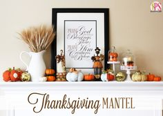 Thanksgiving Mantel Decor with free Doxology printables in three sizes