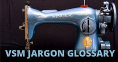 Vintage Sewing Machines - Jargon Glossary