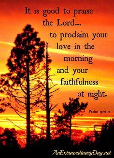 AnExtraordinaryDay.net  {Day 14}  31 Extraordinary Days |  Psalm 92:1-2 & Sunset
