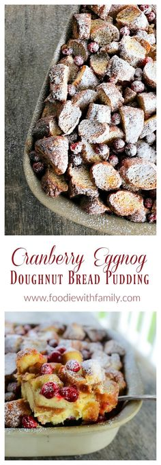 Rich, souffle-like, nutmeg flecked Cranberry Eggnog Doughnut Bread Pudding is the ultimate cold weather dessert. Fun Easy Recipes, Best Dessert Recipes, Brunch Recipes, Fun Desserts, New Recipes, Breakfast Recipes, Easy Meals, Favorite Recipes, Family Recipes