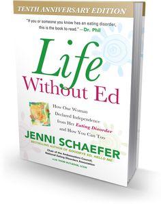 Procurez-vous le livre«Life without ED » de l'auteure Jenni Schaefer, livre qui a aidé Loup à mieux comprendre les troubles alimentaires.