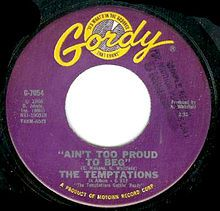 """""""Ain't Too Proud to Beg"""" is a 1966 song and hit single by The Temptations for… Number One Hits, Number 13, Motown Party, Please To Meet You, 1970s Music, Sympathy For The Devil, Music Industry, Jukebox, Vinyl Records"""