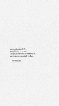 Daily Quotes, Best Quotes, Love Quotes, Cinta Quotes, Wattpad Quotes, Motivational Quotes, Inspirational Quotes, Quotes Galau, Savage Quotes