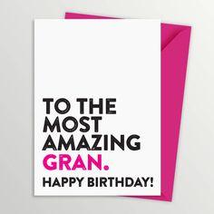 Most Amazing Nanny Nanna Gran Granny Birthday Card