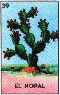 Loteria ATC EL NOPAL ( The prickly pear cactus)