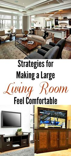 Strategies for Making a Large Living Room Feel Comfortable