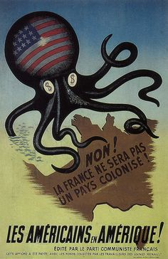 France, Communist Party, 1952: No! France will not become a colony.