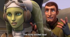 Still can't stop laughing. Poor Kanan looks so disappointed when Hera doesn't like his excited face. (Though, let's face it, that expression was kinda creepy and a little terrifying.)