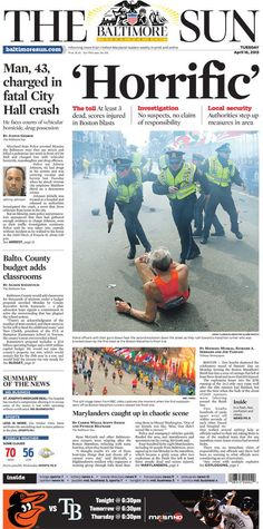 'Horrific' -- The Baltimore Sun front page April 16, 2013, the day after the Boston Marathon bombings