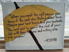 How I Met Your Mother. Love this