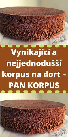 Vynikající a nejjednodušší korpus na dort – PAN KORPUS Dairy Free, Cheesecake, Deserts, Cakes, Halloween, Cooking, Healthy, Food, Hampers