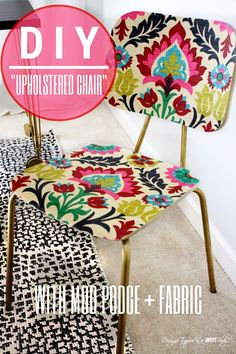 DIY chair makeover with mod podge and fabric