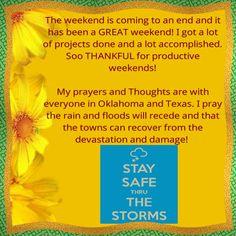 5/25 #weekendover, #getthingsdone, #prayersforfriends, #safety