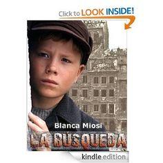 LA BÚSQUEDA, el niño que enfrentó a los nazis (Spanish Edition) [Kindle Edition]
