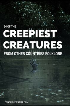54 of the Creepiest Creatures from other countries folklore #paranormal #urbanlegends