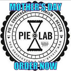 To get a PIE LAB Pie in Tuscaloosa for #MothersDay you MUST pre-order at our website. Orders due by Tuesday! #tmmal #OneAndOnly #themakersmarket