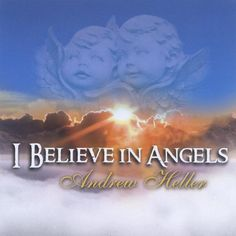 Andrew Heller - I Believe In Angels