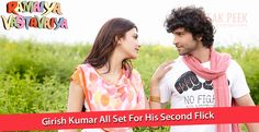 Girish Kumar All Set For His Second Flick - http://thesp.in/girish-kumar-set-second-flick/