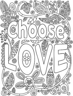 Choose Love adult coloring page
