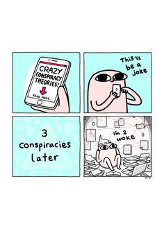Anyone got any good conspiracy theories? Dankest Memes, Funny Memes, Hilarious, Jokes, Cute Comics, Funny Comics, Funny Phone Wallpaper, Locked Wallpaper, Comedy