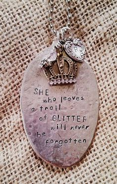 Metal Jewelry She who leaves a trail of GLITTER will never be forgotten hammered spoon necklace - Silverware Jewelry, Spoon Jewelry, Metal Jewelry, Beaded Jewelry, Vintage Jewelry, Handmade Jewelry, Bullet Jewelry, Silver Jewelry, Gothic Jewelry