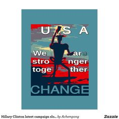 Hillary Clinton latest campaign slogan for 2016 Postcard #Beautiful amazing products and stuff  design