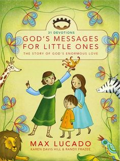 Bargain e-Book: God's Messages for Little Ones {by Max Lucado} ~ $1.99!