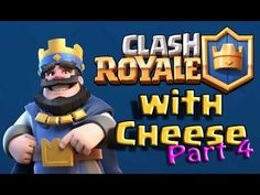 Clash Royale with Cheese - Part 13 Royale Game, Game Guide, Clash Royale, Mario, Cheese, Fictional Characters, Fantasy Characters