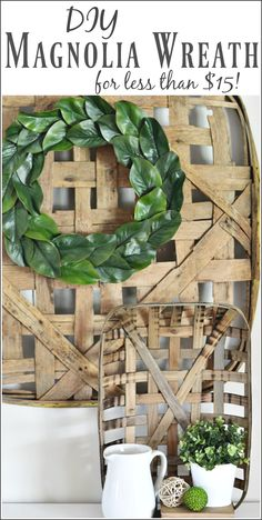 Make your own Magnolia Wreath in 10 minutes for less than $15!