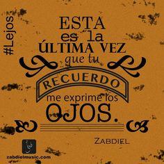 Quote│Citas - #Quote - #Citas - #Frases #Zabdiel Lejos
