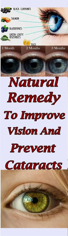 Natural Remedy To Improve Vision And Prevent Cataracts #health #eyes #cataracts