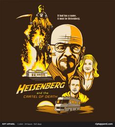 Breaking Bad: Heisenberg and the Cartel of Death