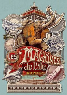 Nantes: Collection de posters des Machines de l'Ile – Expolore the best and the special ideas about Vintage logos Retro Poster, Circus Poster, Poster S, Vintage Advertisements, Vintage Ads, Vintage Posters, Logo Vintage, Jules Verne, Elephant Nantes