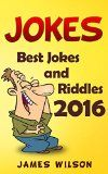 Free Kindle Book -   Jokes : Best Jokes and Riddles 2016 (Jokes, Funny Jokes, Best jokes, Funny Books, jokes free,  Jokes for Kids and Adults) Check more at http://www.free-kindle-books-4u.com/humor-entertainmentfree-jokes-best-jokes-and-riddles-2016-jokes-funny-jokes-best-jokes-funny-books-jokes-free-jokes-for-kids-and-adults/