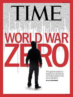 World War Zero: How Hackers Fight to Steal Your Secrets Minimalist Poster Design, Zero Days, Poster Design Inspiration, Time Magazine, Magazine Covers, I Win, Vulnerability, World War, Battle